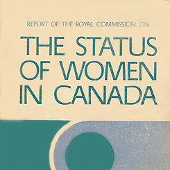 Cover of the Royal Commission on the Status of Women report